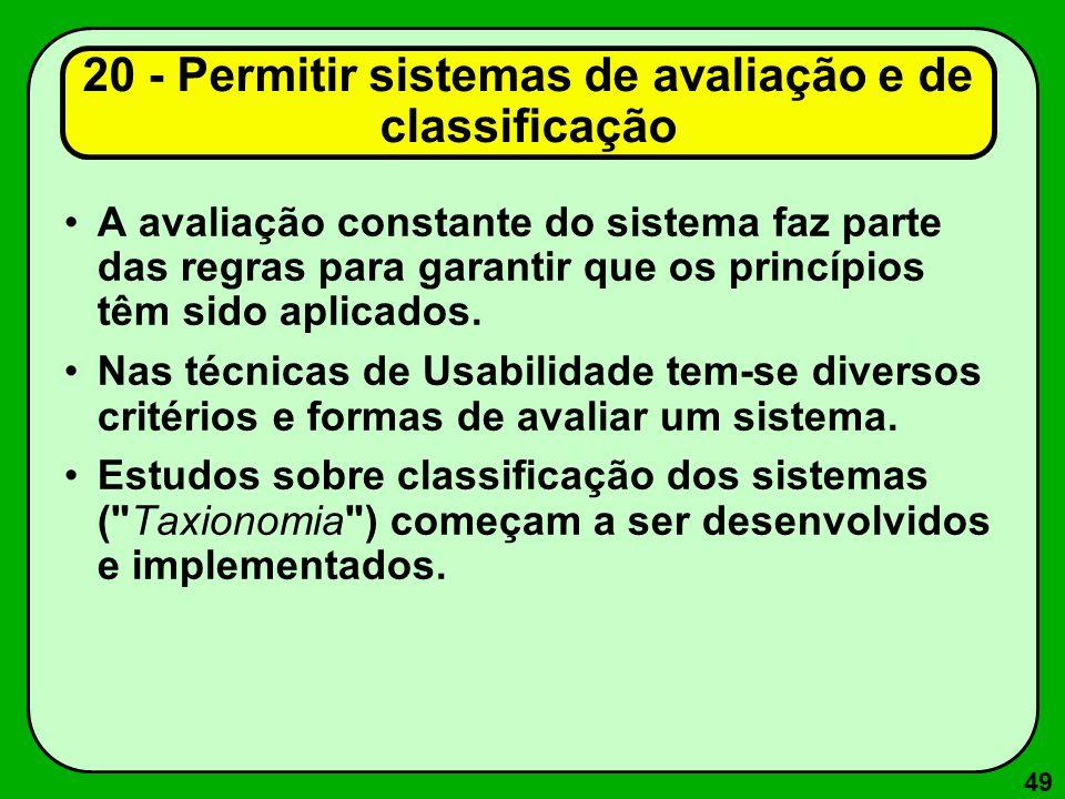 20 - Permitir sistemas de avaliação e de classificação