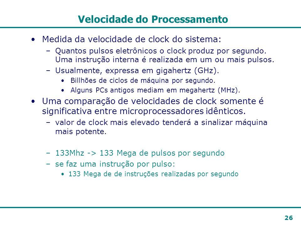 Velocidade do Processamento