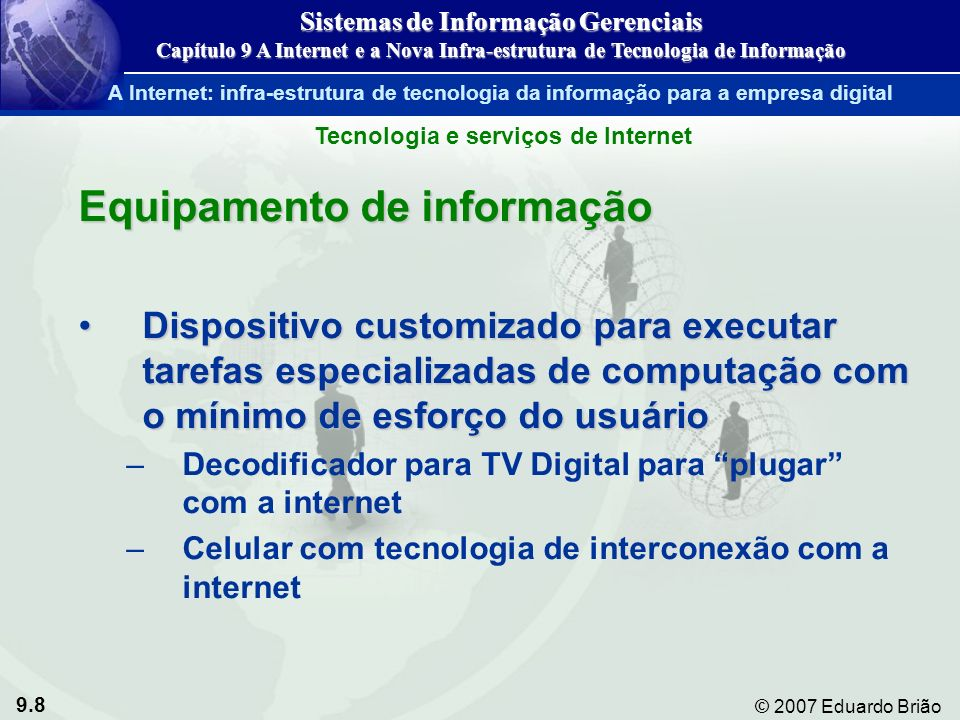 Sistemas de Informação Gerenciais Tecnologia e serviços de Internet