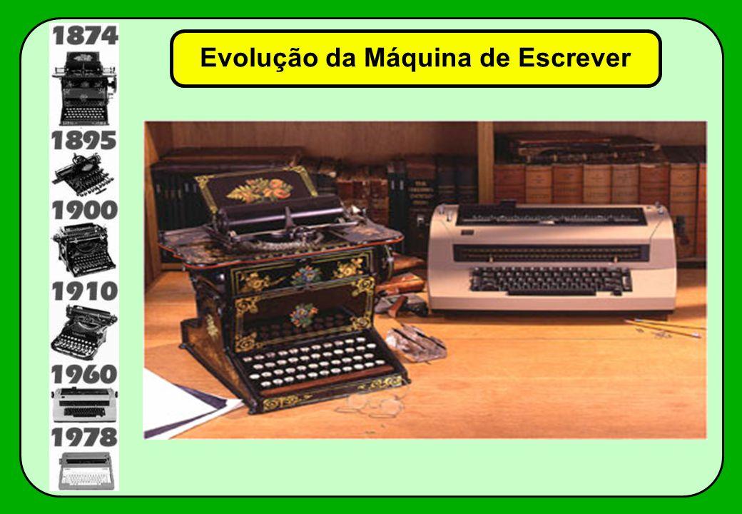 Evolução da Máquina de Escrever