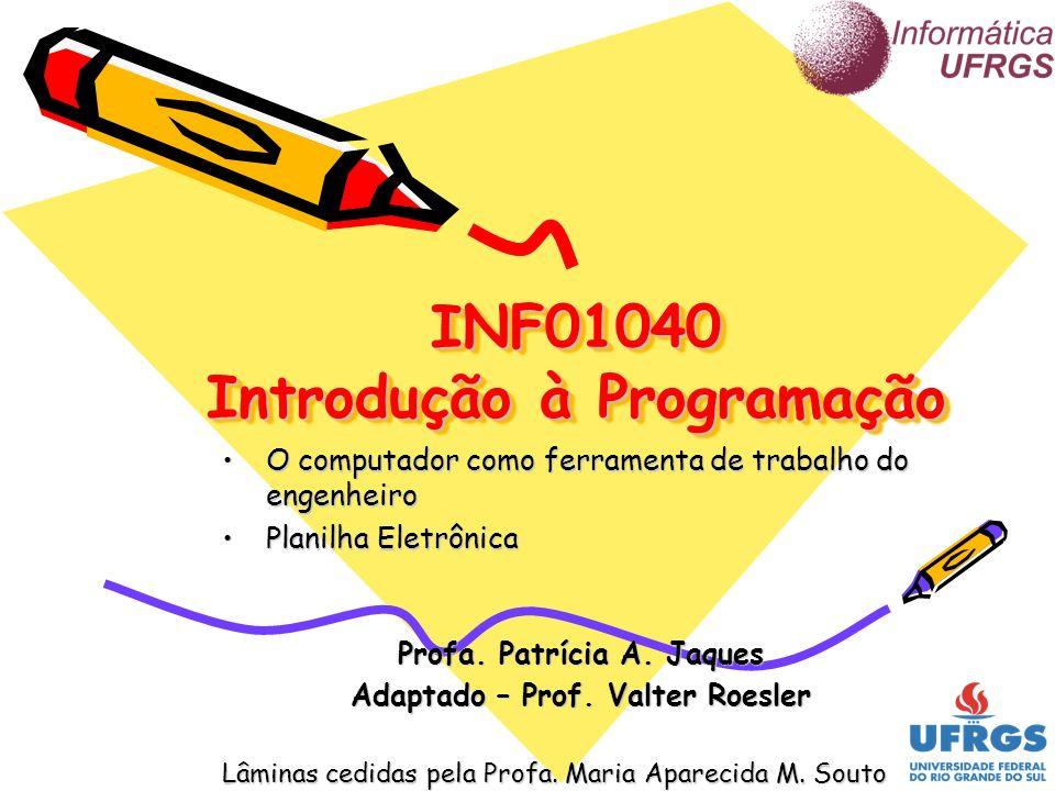 INF01040 Introdução à Programação