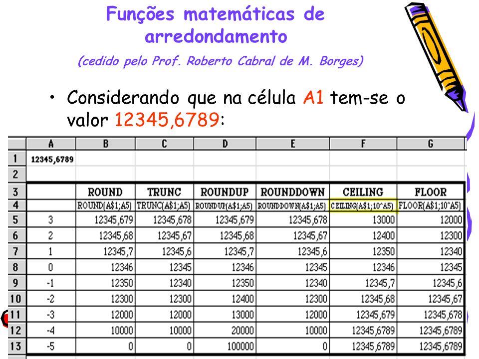 Funções matemáticas de arredondamento (cedido pelo Prof