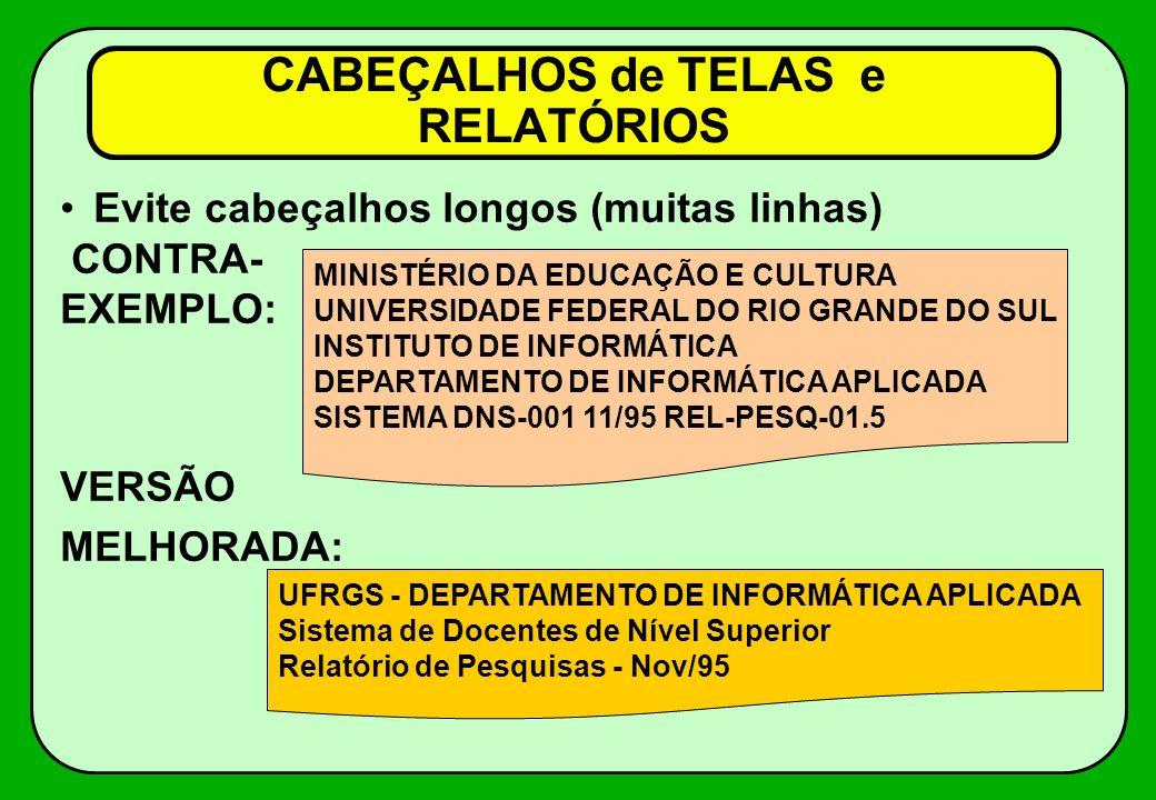 CABEÇALHOS de TELAS e RELATÓRIOS