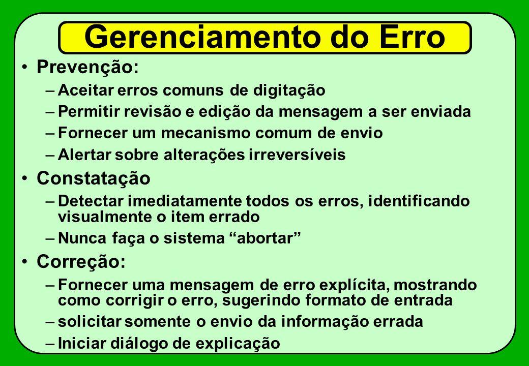 Gerenciamento do Erro Prevenção: Constatação Correção: