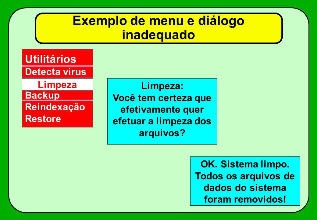 Exemplo de menu e diálogo inadequado