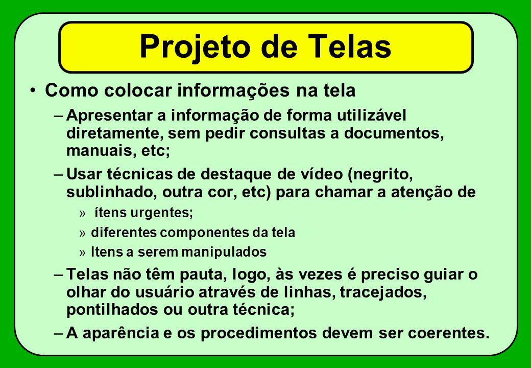 Projeto de Telas Como colocar informações na tela