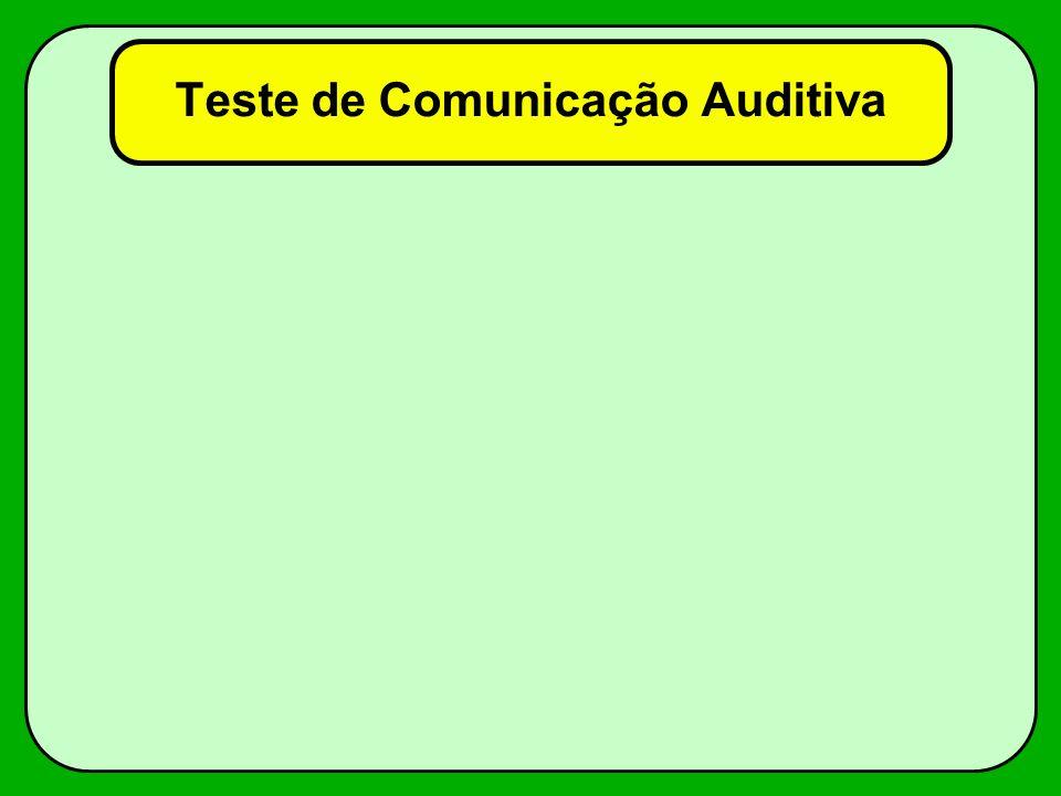 Teste de Comunicação Auditiva