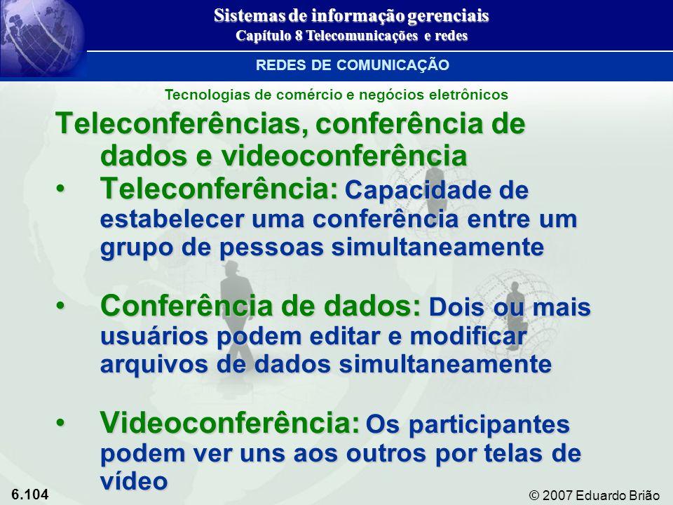 Teleconferências, conferência de dados e videoconferência