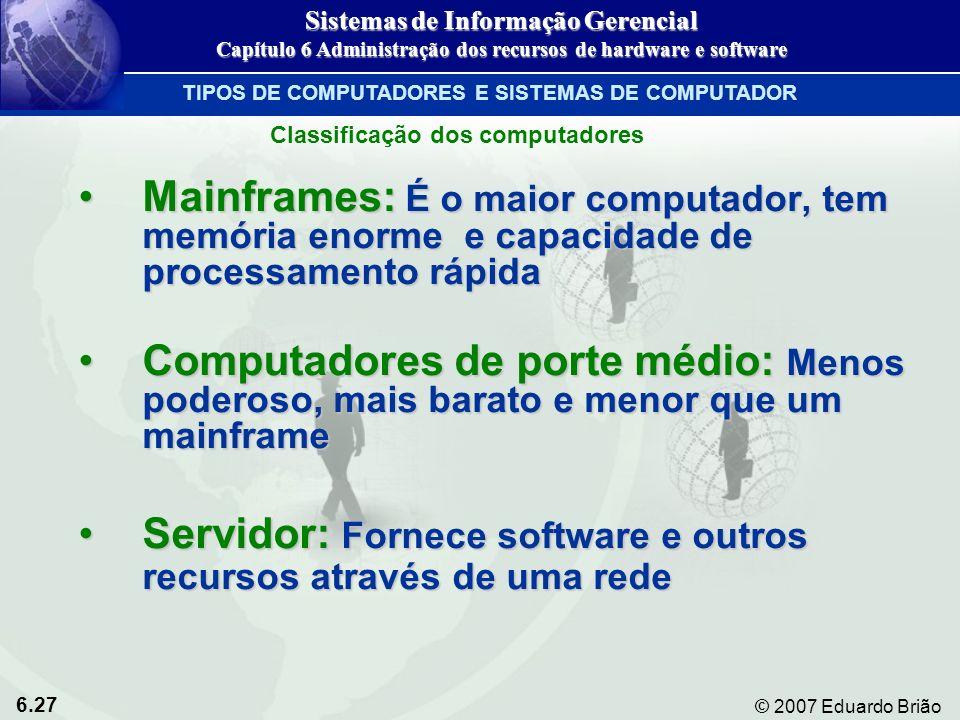 Servidor: Fornece software e outros recursos através de uma rede