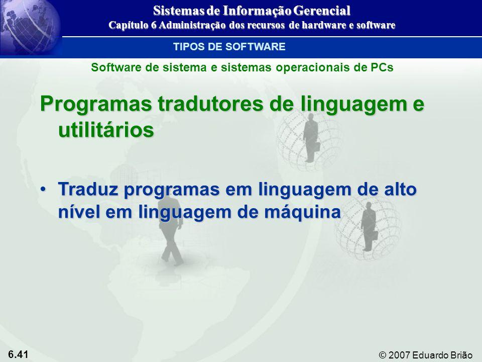 Programas tradutores de linguagem e utilitários