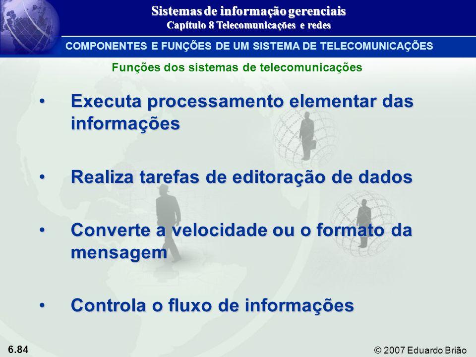 Executa processamento elementar das informações