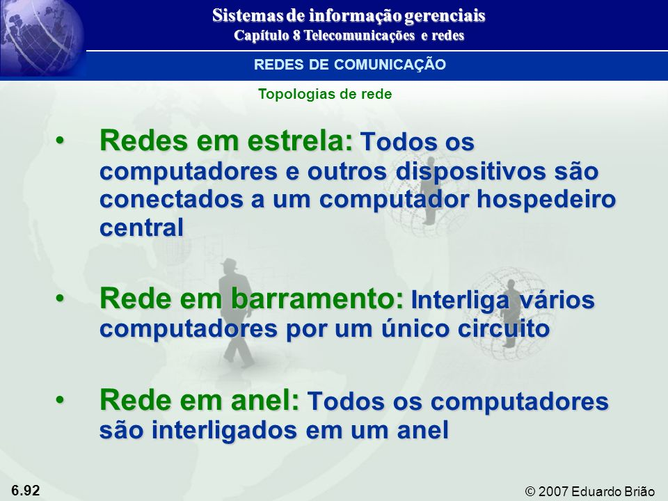 Sistemas de informação gerenciais Capítulo 8 Telecomunicações e redes
