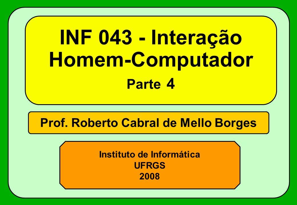 INF 043 - Interação Homem-Computador Parte 4