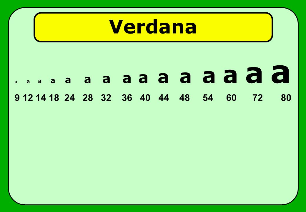 Verdana a a a a a a a a a a a a a a a.