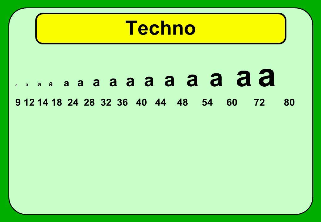 Techno a a a a a a a a a a a a a a a.