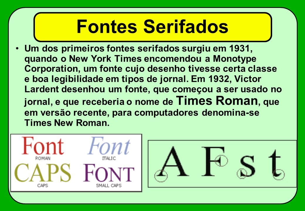 Fontes Serifados