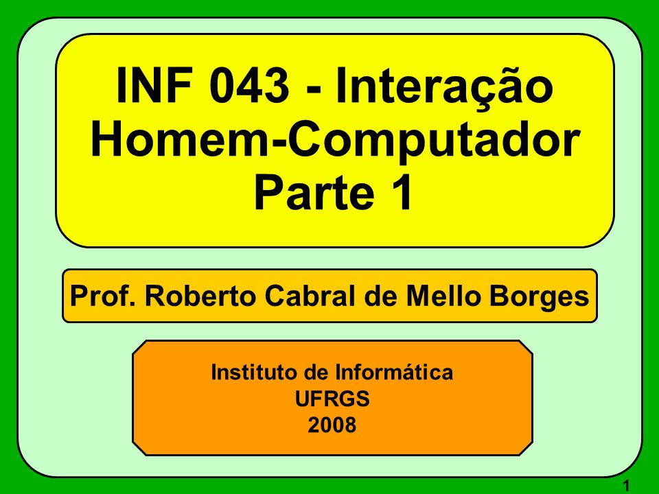 INF 043 - Interação Homem-Computador Parte 1