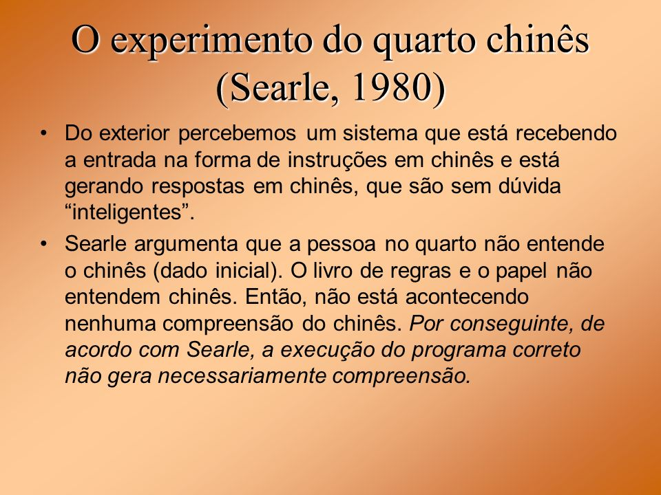 O experimento do quarto chinês (Searle, 1980)