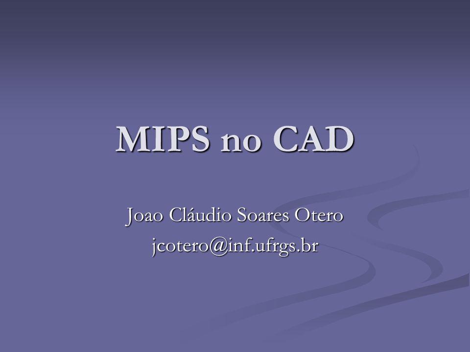 Joao Cláudio Soares Otero jcotero@inf.ufrgs.br