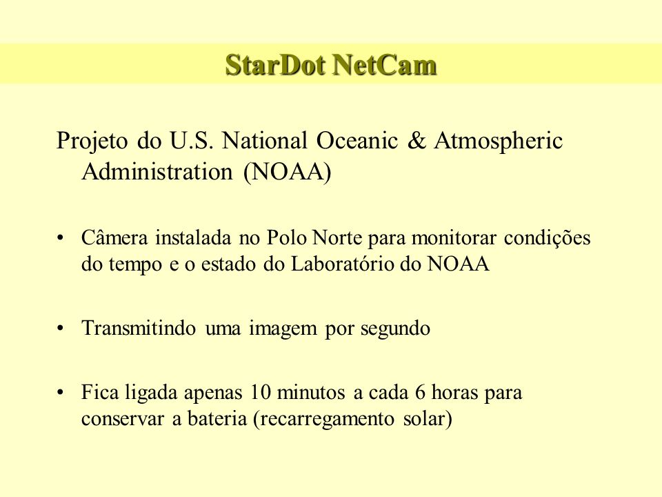 StarDot NetCam Projeto do U.S. National Oceanic & Atmospheric Administration (NOAA)