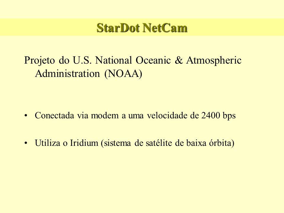 StarDot NetCam Projeto do U.S. National Oceanic & Atmospheric Administration (NOAA) Conectada via modem a uma velocidade de 2400 bps.