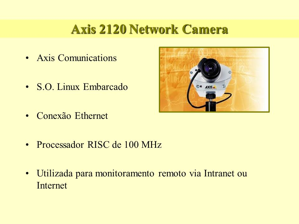 Axis 2120 Network Camera Axis Comunications S.O. Linux Embarcado