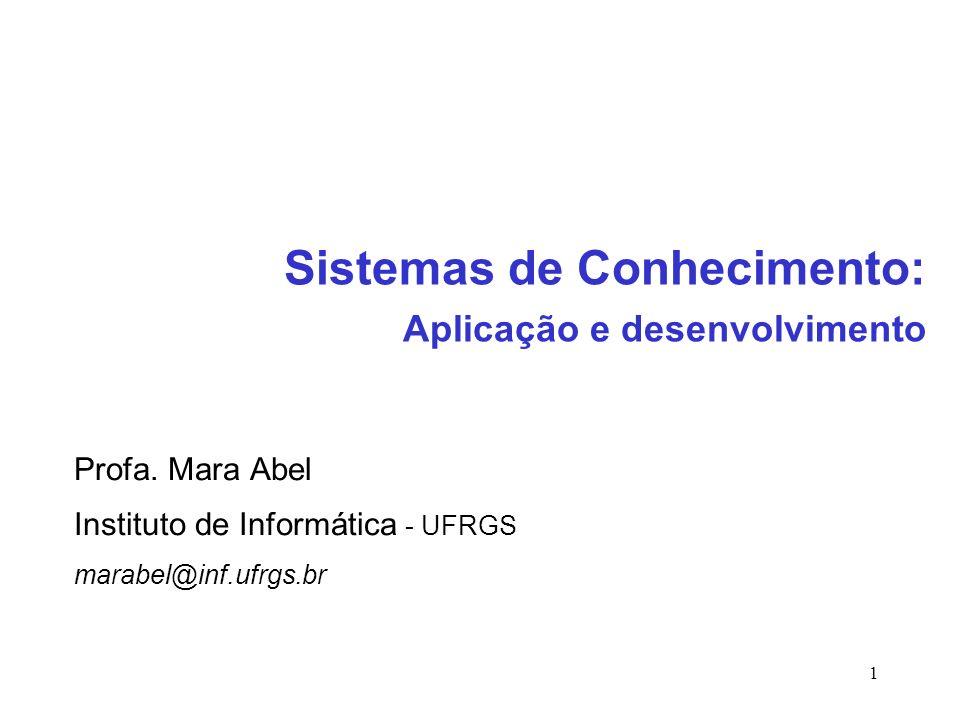 Sistemas de Conhecimento: Aplicação e desenvolvimento