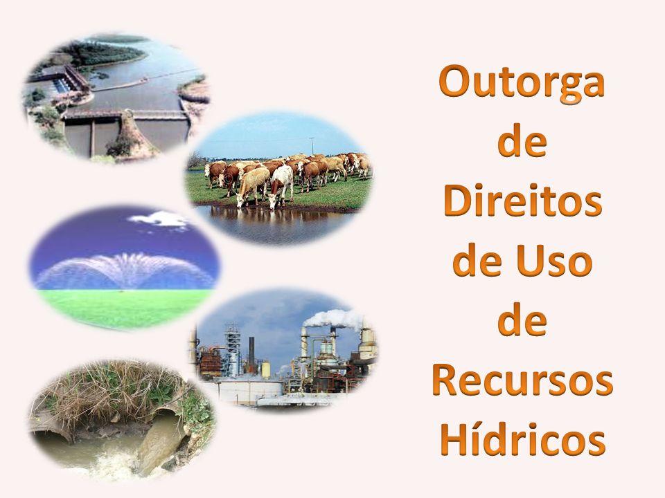 Outorga de Direitos de Uso Recursos Hídricos