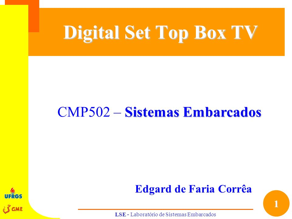 Digital Set Top Box TV CMP502 – Sistemas Embarcados