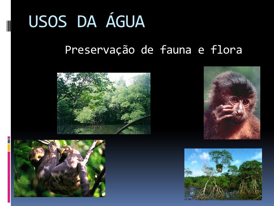 Preservação de fauna e flora