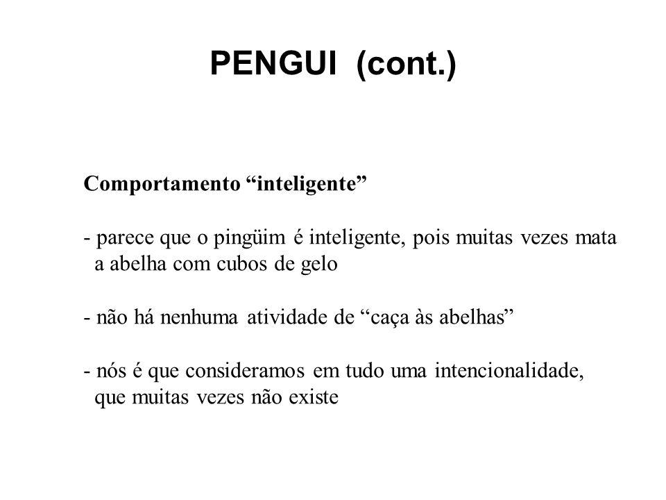 PENGUI (cont.) Comportamento inteligente