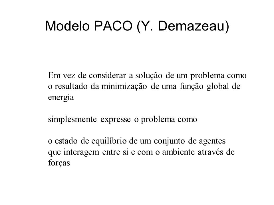 Modelo PACO (Y. Demazeau)