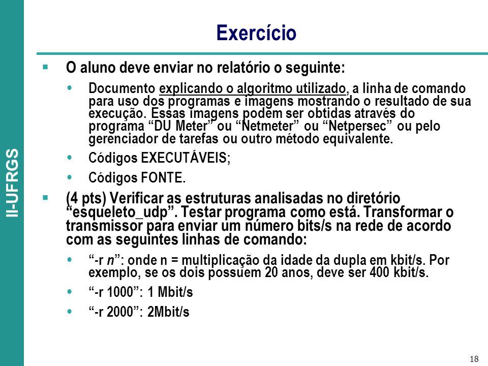 Exercício O aluno deve enviar no relatório o seguinte: