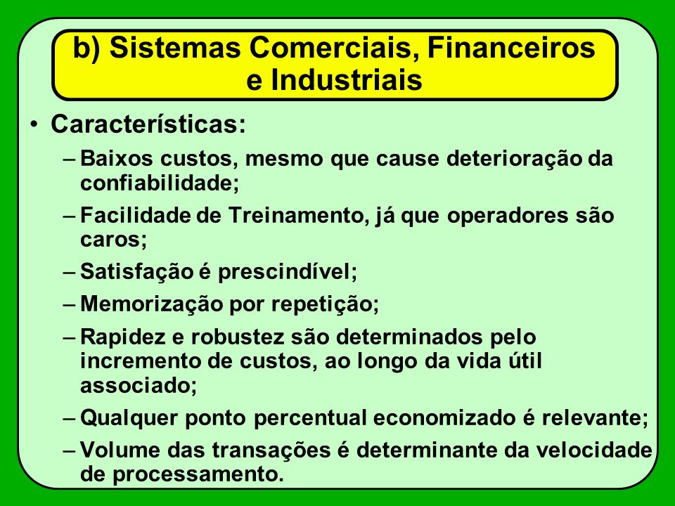 b) Sistemas Comerciais, Financeiros e Industriais