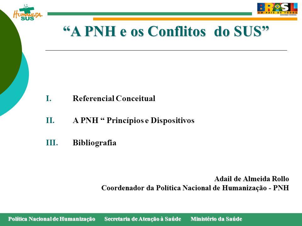 A PNH e os Conflitos do SUS