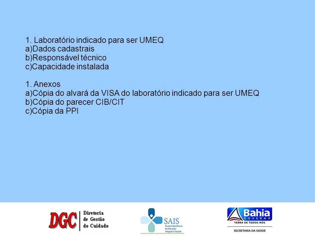 Laboratório indicado para ser UMEQ