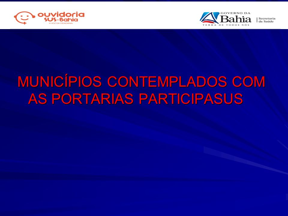 MUNICÍPIOS CONTEMPLADOS COM AS PORTARIAS PARTICIPASUS