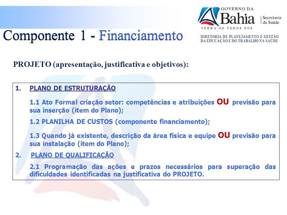 Componente 1 - Financiamento