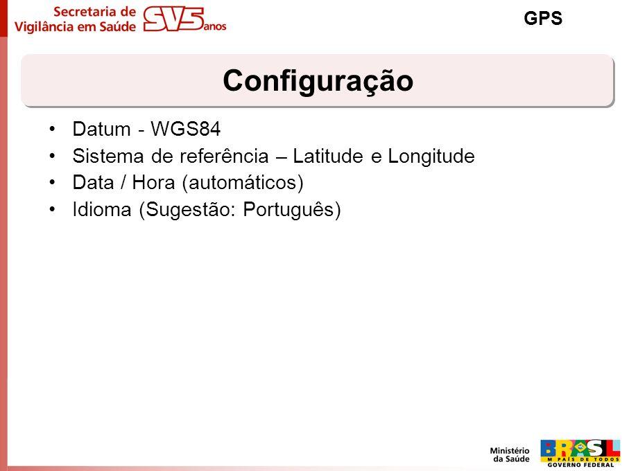 Configuração Datum - WGS84