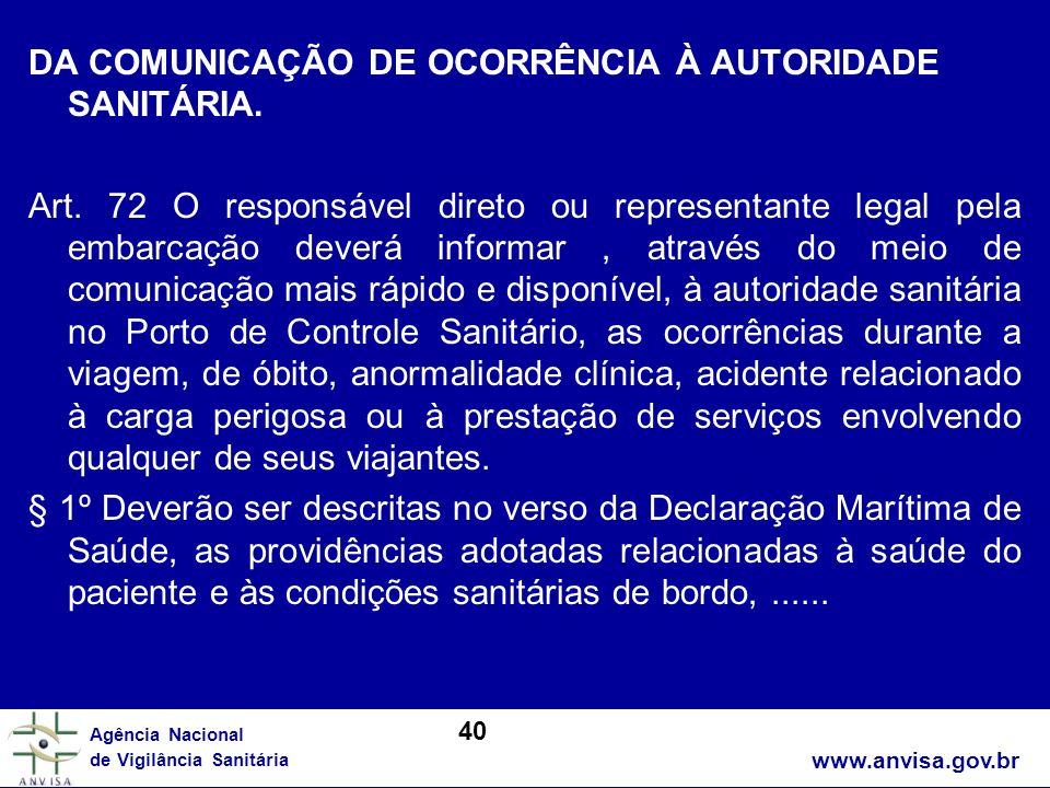 DA COMUNICAÇÃO DE OCORRÊNCIA À AUTORIDADE SANITÁRIA.