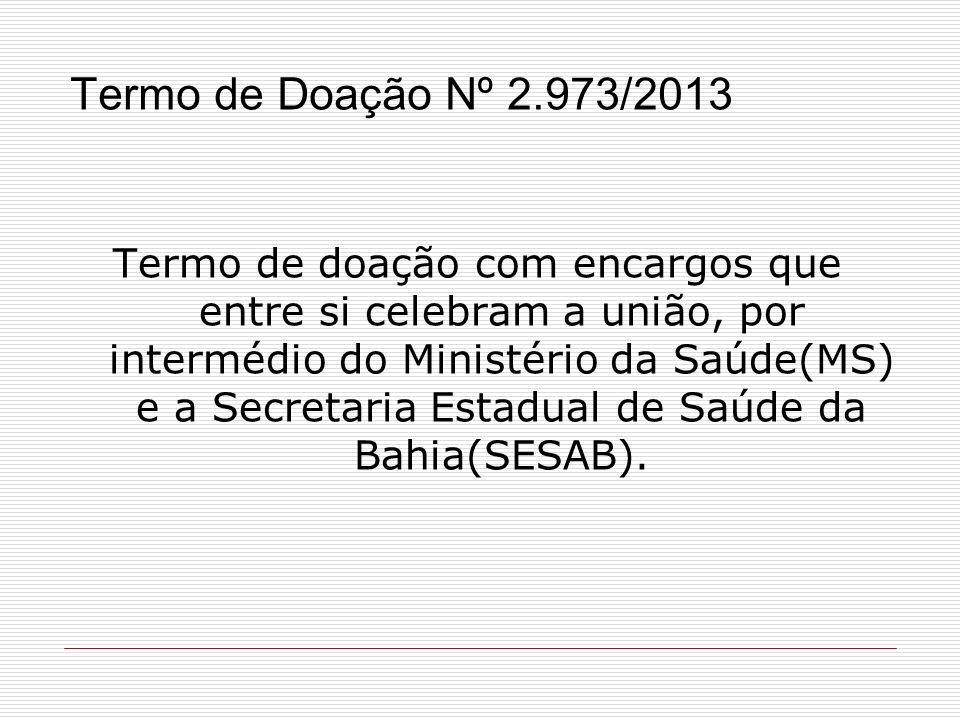 Termo de Doação Nº 2.973/2013