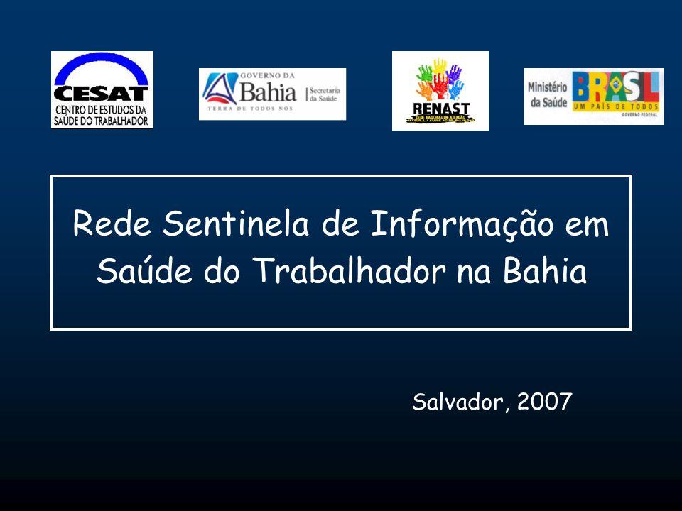 Rede Sentinela de Informação em Saúde do Trabalhador na Bahia