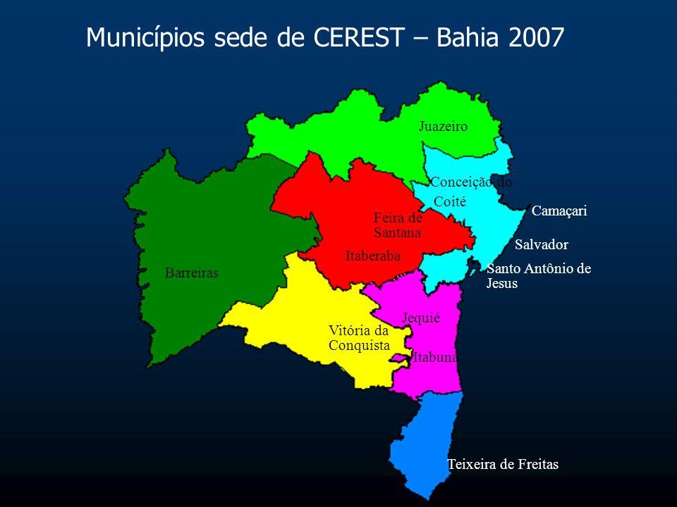 Municípios sede de CEREST – Bahia 2007