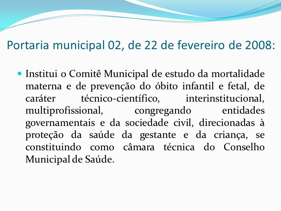 Portaria municipal 02, de 22 de fevereiro de 2008: