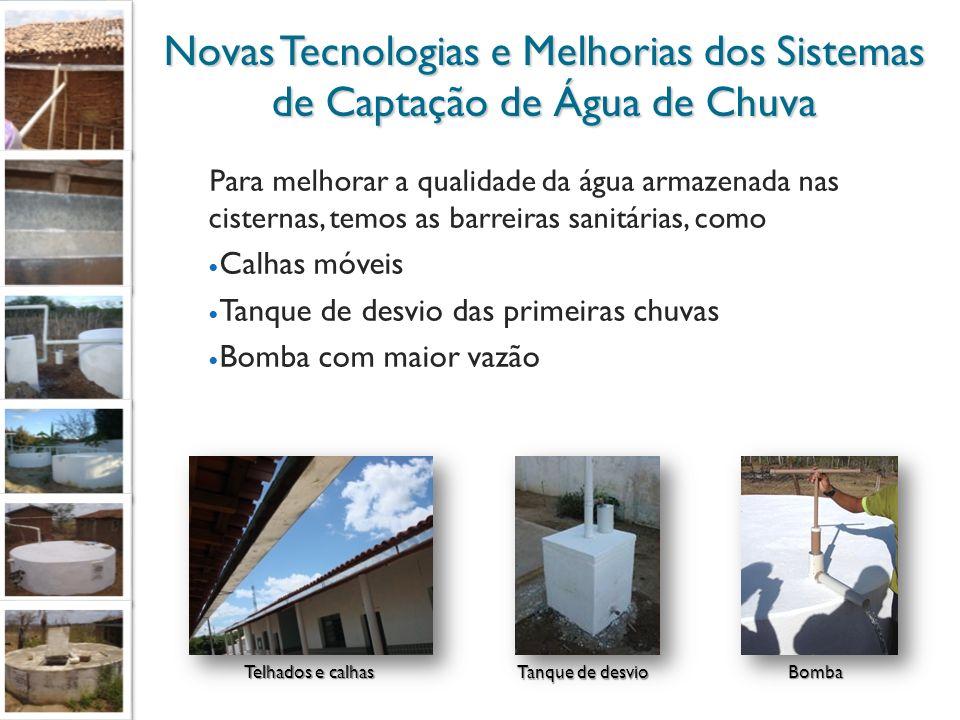 Novas Tecnologias e Melhorias dos Sistemas de Captação de Água de Chuva