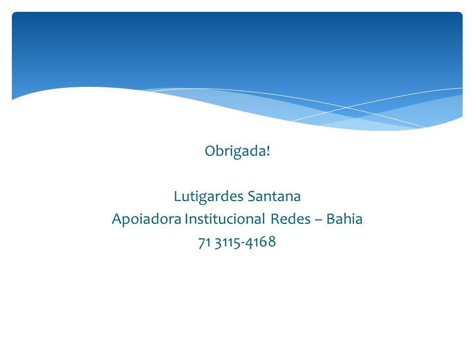 Apoiadora Institucional Redes – Bahia