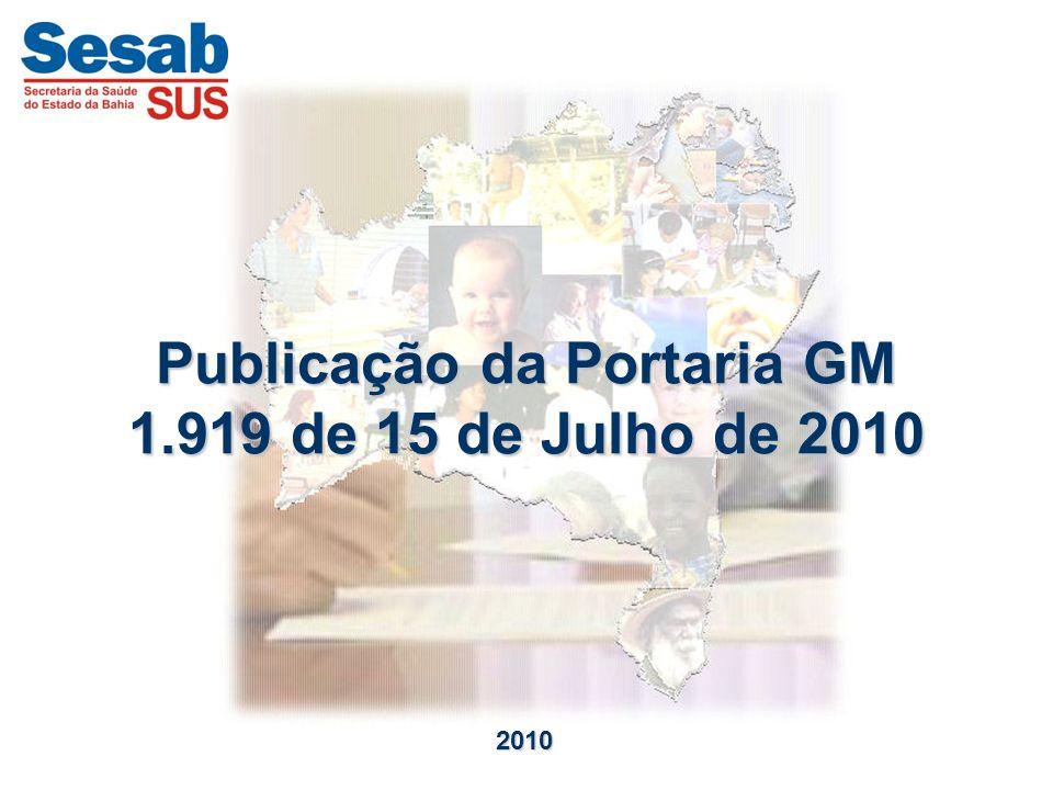 Publicação da Portaria GM 1.919 de 15 de Julho de 2010