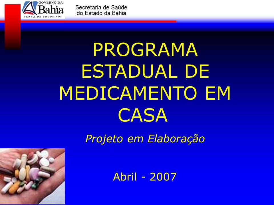 PROGRAMA ESTADUAL DE MEDICAMENTO EM CASA