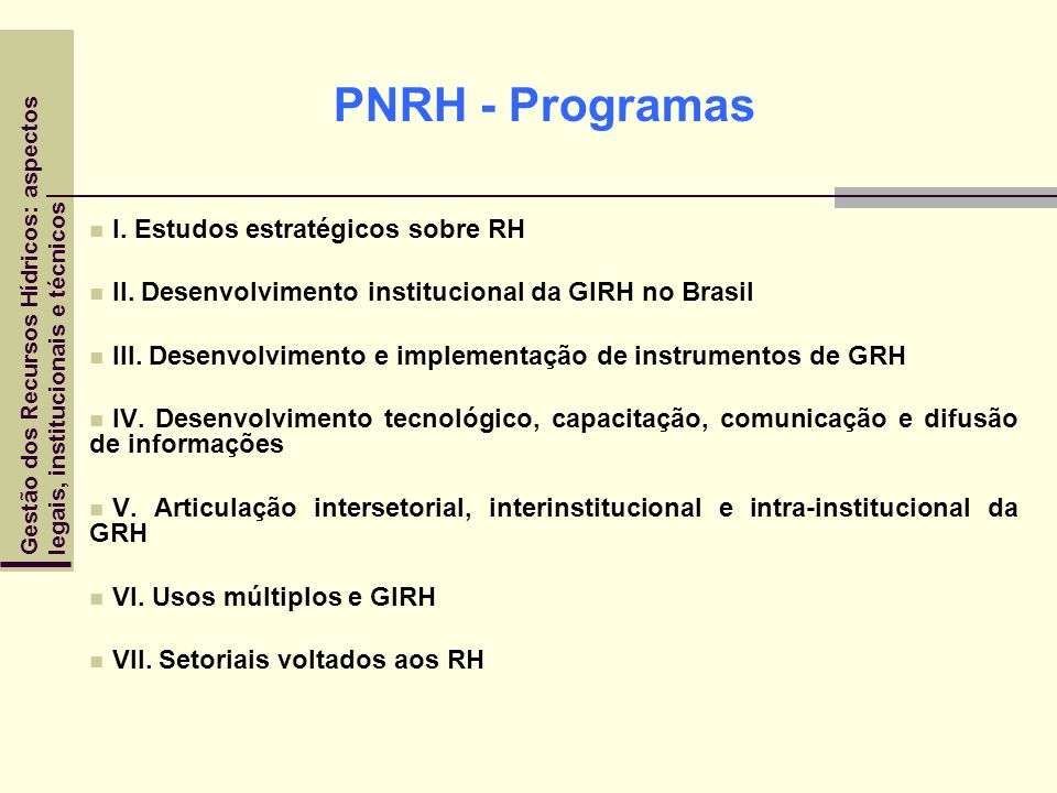 PNRH - Programas I. Estudos estratégicos sobre RH