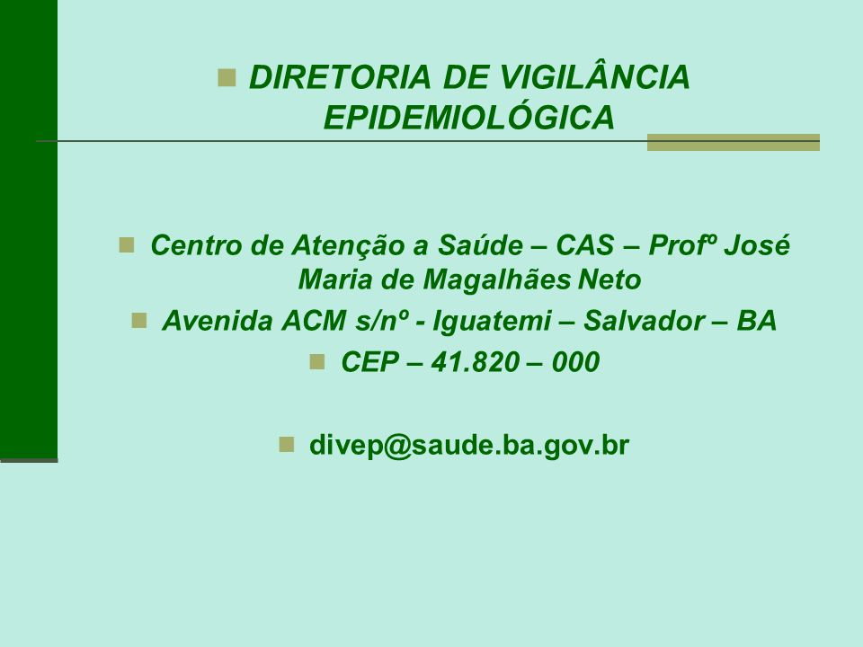 DIRETORIA DE VIGILÂNCIA EPIDEMIOLÓGICA